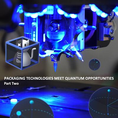 Packaging_Technologies_Meet_Quantum_Opportunities-Part2