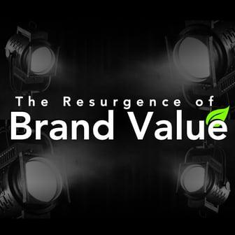 Resurgence of brand value
