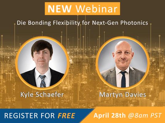 Webinar_Die_Bonding_Flexibility_for_Next-Gen_Photonics