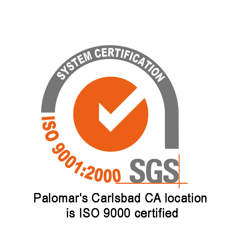 Palomar Technologies' Carlsbad CA location is ISO 9000 certified