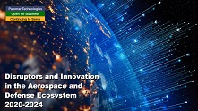 Disruptors and Innovation in the Aerospace and Defense Ecosystem