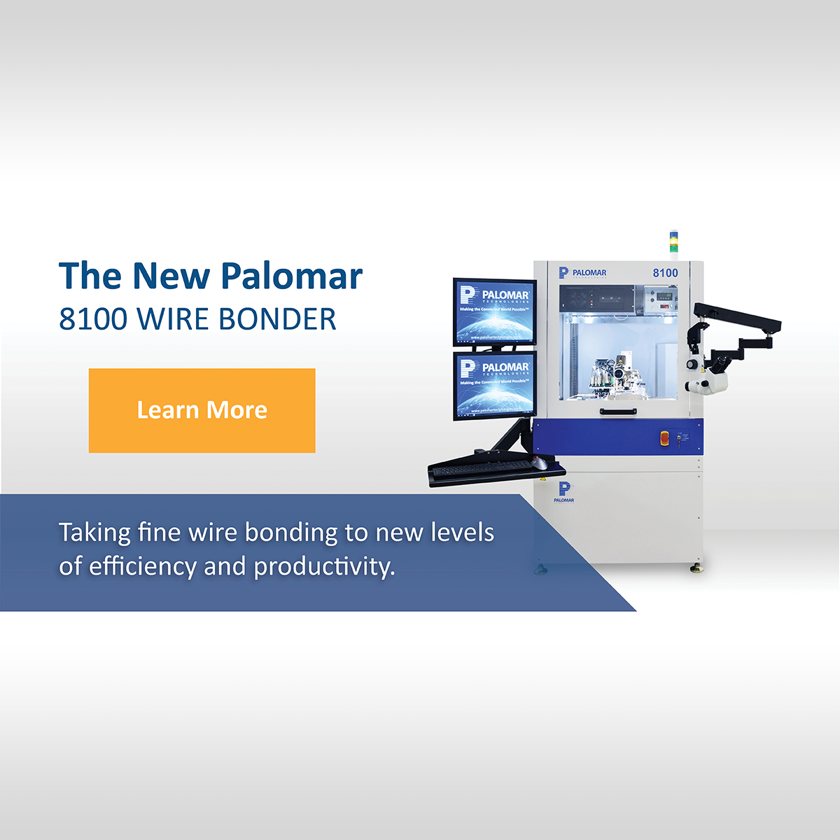 Palomar Technologies new 8100 Wire Bonder Increases Productivity and Efficiency